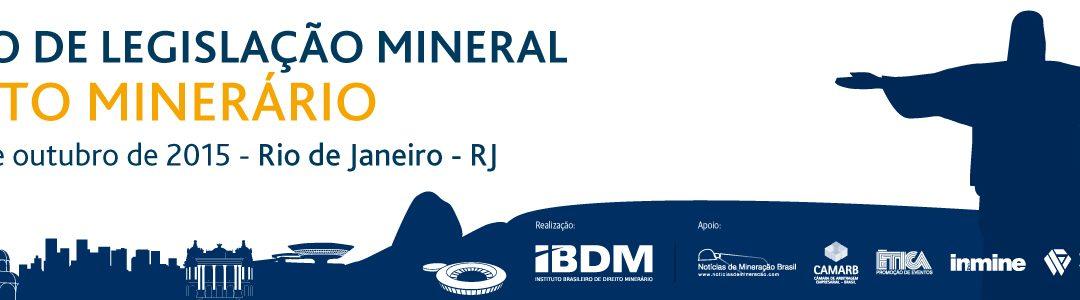 Curso de Legislação Mineral – Direito Minerário – Rio de Janeiro – Out/2015