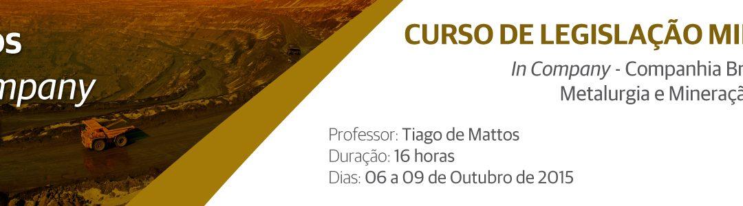 Curso de Legislação Mineral – In Company | Companhia Brasileira de Metalurgia e Mineração – CBMM