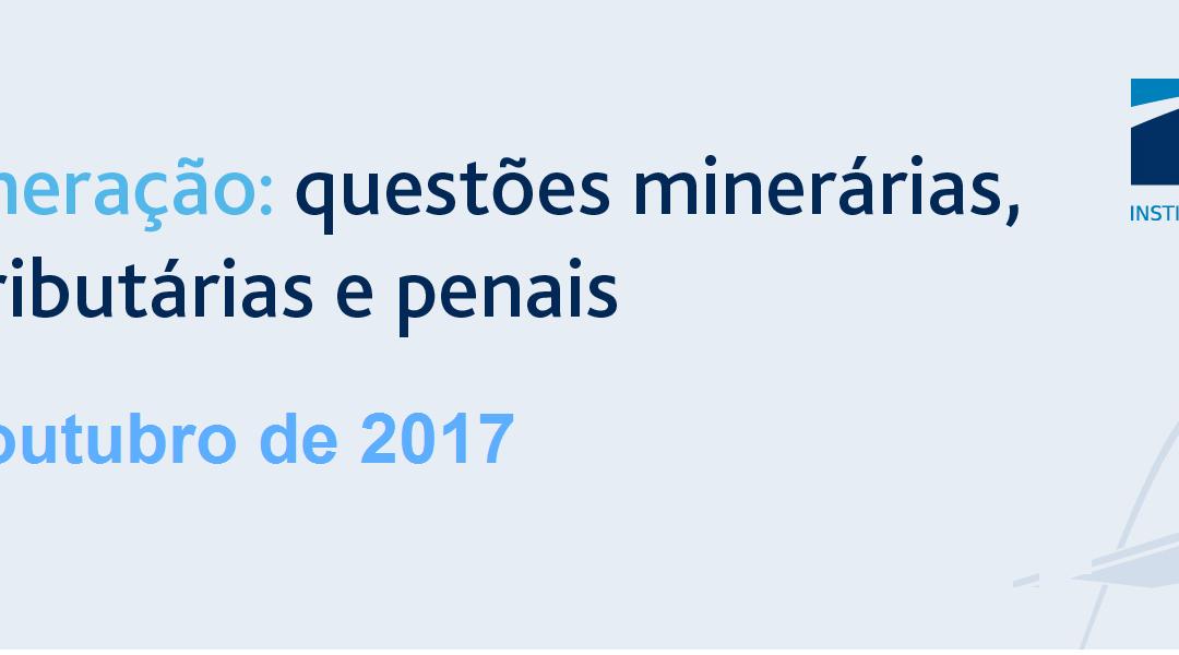 Curso Direito da Mineração: questões minerárias, ambientais, tributárias e penais – 24 a 26/Out – Belo Horizonte