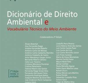 Dicionário de Direito Ambiental e Vocabulário Técnico do Meio Ambiente