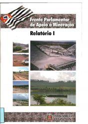Frente Parlamentar de Apoio a Mineração – Relatório I
